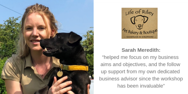 """Sarah Meredith: """"helped me focus on my business aims and objectives, and the follow up support from my own dedicated business advisor since the workshop has been invaluable"""""""