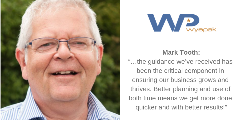 "Mark Tooth: ""…the guidance we've received has been the critical component in ensuring our business grows and thrives. Better planning and use of both time means we get more done quicker and with better results!"""