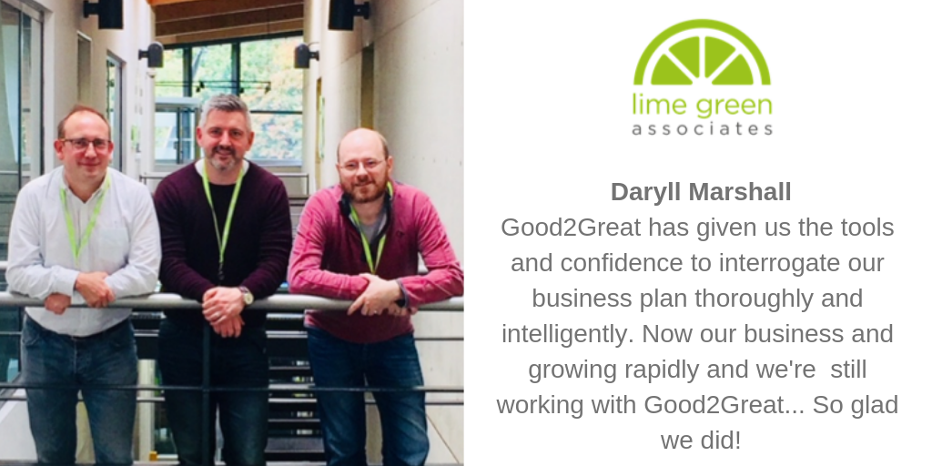Daryll Marshall Good2Great has given us the tools and confidence to interrogate our business plan thoroughly and intelligently. Now our business and growing rapidly and we're  still working with Good2Great... So glad we did!