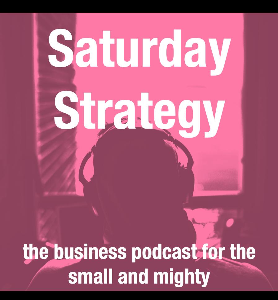 Saturday Strategy Podcast